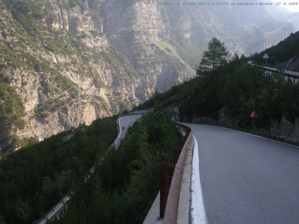 NA HANDBIKU CIK CAK NA PASSO DELLO STELVIO 27. 8. 2009 - výjezd druhého nejvyššího průsmyku v Evropě na handbiku 27. 8. 2009